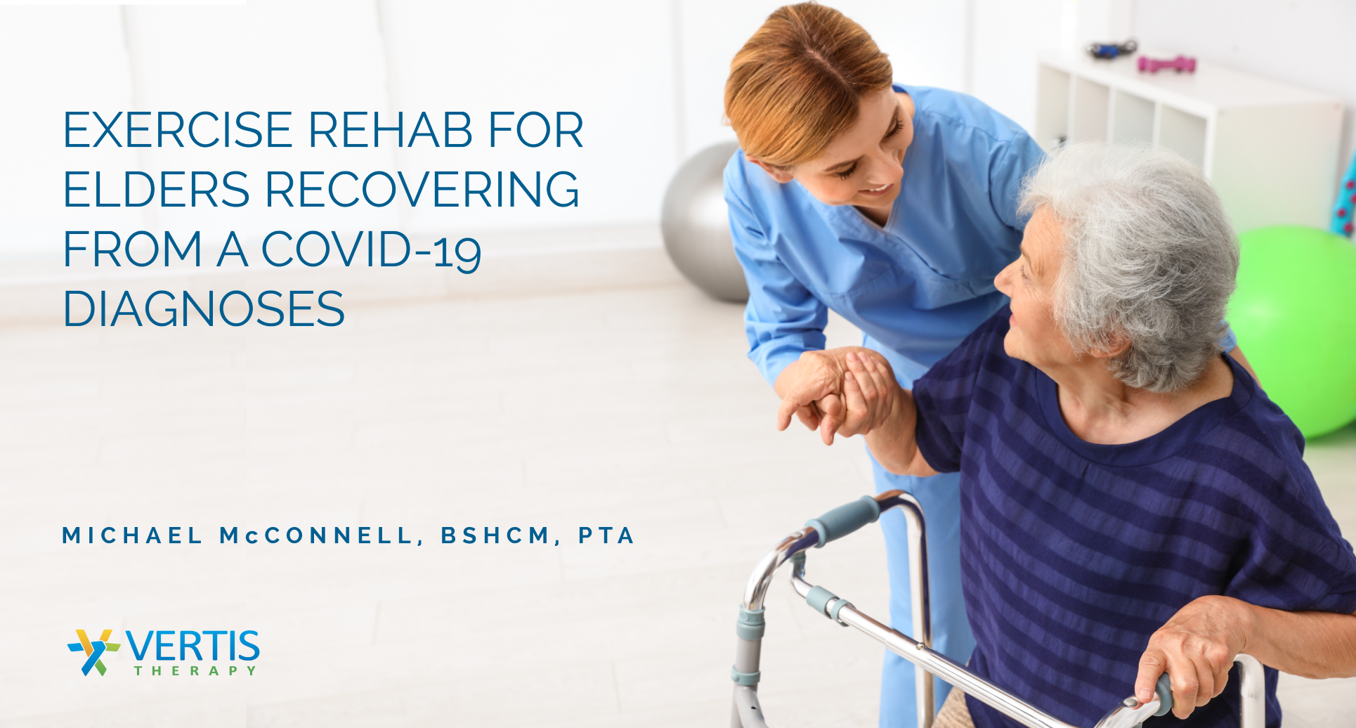 Exercise Rehab for Elders recovering from a COVID-19 Diagnoses